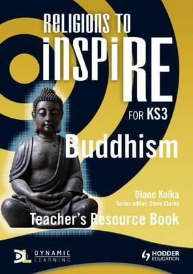 Buddhism. Teachers Resource Book Diane Kolka