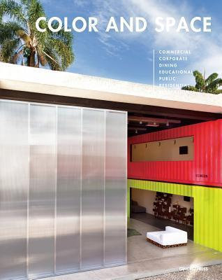 Color and Space: In Architecture and Interior Design  by  Sandu Cultural Media