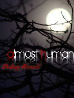 Almost Human  by  Destiny Howell