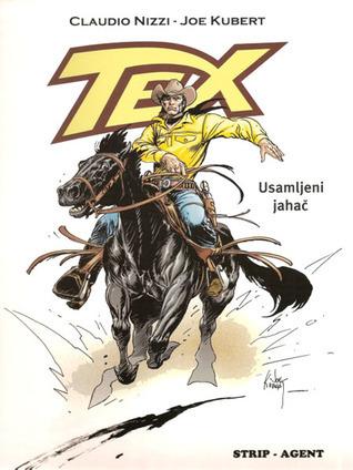 Tex: Usamljeni jahač (Tex Albo Speciale #15)  by  Claudio Nizzi