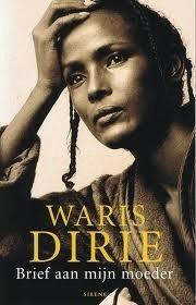 Brief aan mijn moeder Waris Dirie