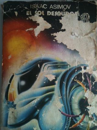 El sol desnudo (Robots, #3) Isaac Asimov