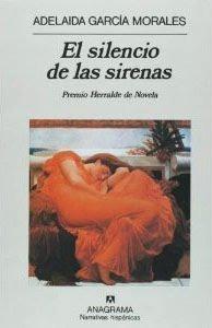 El silencio de las sirenas Adelaida García Morales
