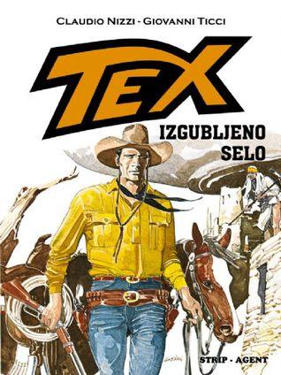 Tex: Izgubljeno selo (Tex Albo Speciale #7)  by  Claudio Nizzi