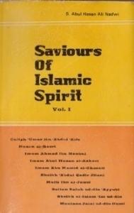 Saviours of Islamic Spirit Volume 1 Abul Hasan Ali Nadwi