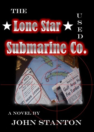 The Lone Star Used Submarine Co. John A Stanton