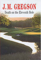 Death on the Eleventh Hole (Lambert and Hook #15) J.M. Gregson