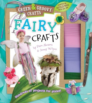 Fairy Crafts: Green & Groovy Pam Abrams