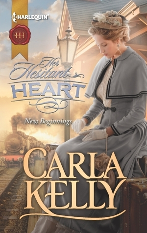 Her Hesitant Heart Carla    Kelly