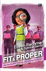 Fit & Proper: Memberdayakan Manusia, Memenangi Persaingan  by  Eileen Rachman