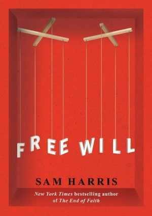 حرية الإرادة  by  Sam Harris