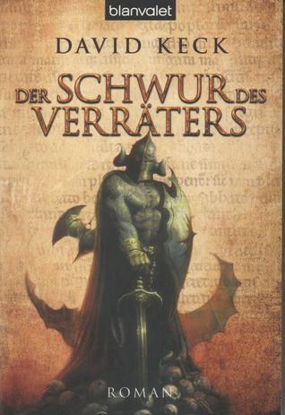 Der Schwur des Verräters (Die Durand-Saga, #2)  by  David Keck