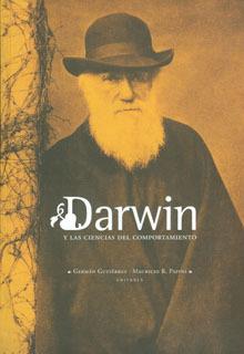 Darwin y las Ciencias del Comportamiento Germán Gutiérrez