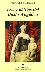 Los volátiles del Beato Angélico  by  Antonio Tabucchi