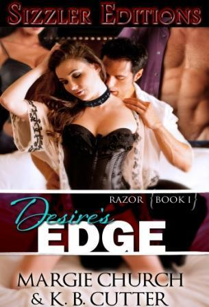 Desires Edge (Razor, #1) Margie Church