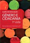 Guião de Educação: Género e Cidadania 1º Ciclo Maria João Cardona