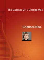 The Bacchae 2.1  by  Charles L. Mee