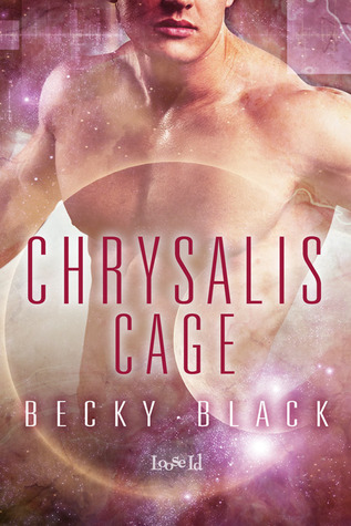 Chrysalis Cage (Travelers #5)  by  Becky Black