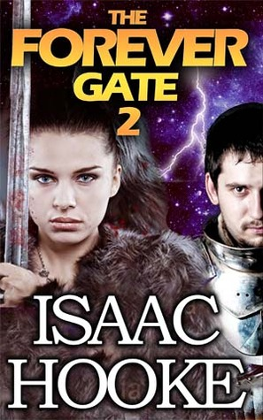The Forever Gate 2  by  Isaac Hooke