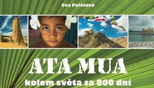 Ata Mua - Kolem světa za 800 dní Eva Palátová