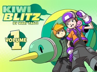 Kiwi Blitz Volume 1 (Kiwi Blitz, #1)  by  Mary Cagle