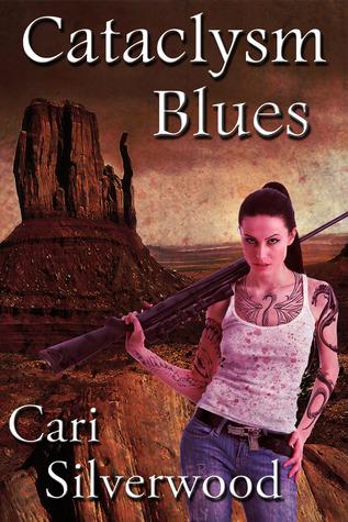 Cataclysm Blues  by  Cari Silverwood
