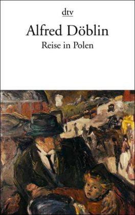Reise in Polen  by  Alfred Döblin