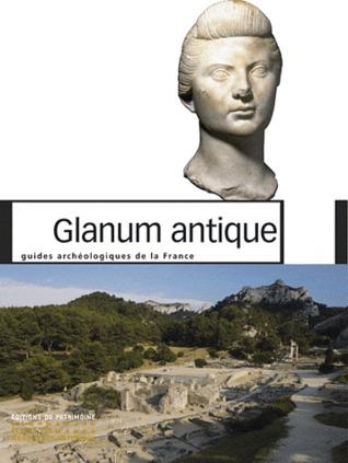 Glanum antique  by  François Salviat