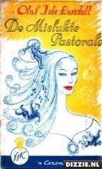 De mislukte pastorale  by  Olaf J. de Landell