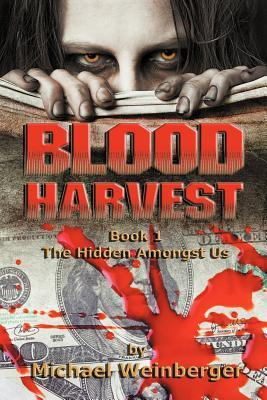 Blood Harvest Michael Weinberger