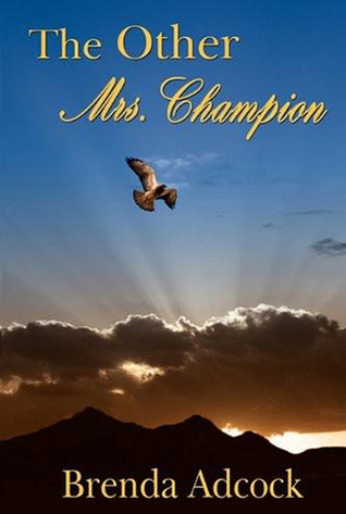 The Other Mrs. Champion Brenda Adcock