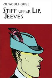 Stiff Upper Lip, Jeeves (Jeeves, #13) P.G. Wodehouse