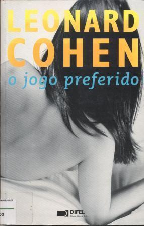 O Jogo Preferido  by  Leonard Cohen