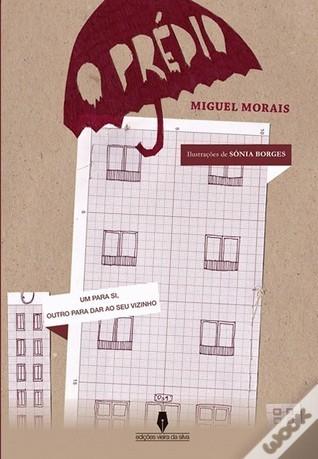 O Prédio  by  Miguel Morais