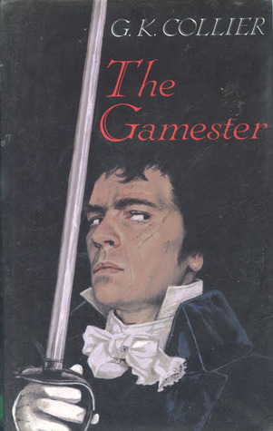 The Gamester  by  G. K. Collier