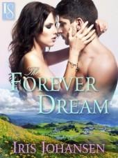 The Forever Dream: A Loveswept Classic Romance Iris Johansen
