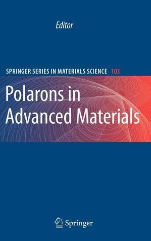 Polarons In Advanced Materials (Springer Series In Materials Science) A.S. Alexandrov