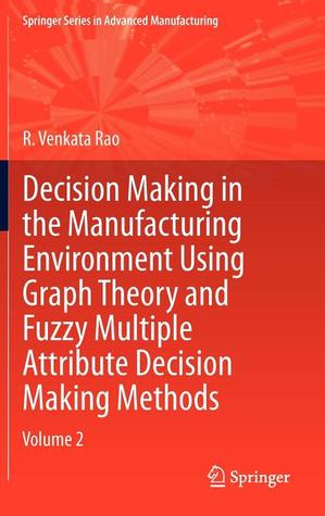 Advanced Modeling and Optimization of Manufacturing Processes: International Research and Development  by  Ravipudi Venkata Rao