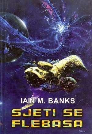 Sjeti se Flebasa Iain M. Banks