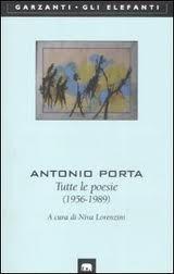 Tutte le poesie (1956 1989) Antonio Porta