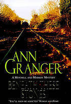 Beneath These Stones (Mitchell and Markby Village, #12) Ann Granger