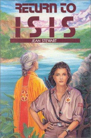 Return to Isis (Isis, #1) Jean  Stewart