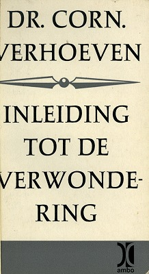 Inleiding tot de verwondering  by  Cornelis Verhoeven