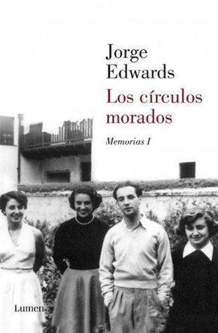 Los Círculos Morados  by  Jorge Edwards