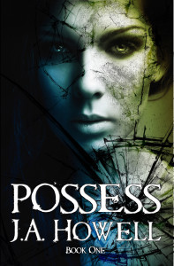 Possess (The Possess Saga, #1)  by  J.A. Howell