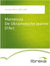 Maroessia De Ukraineesche Jeanne DArc Марко Вовчок
