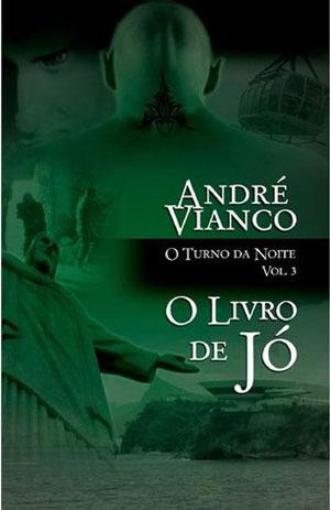 O Livro de Jó (O Turno da Noite, #3) André Vianco