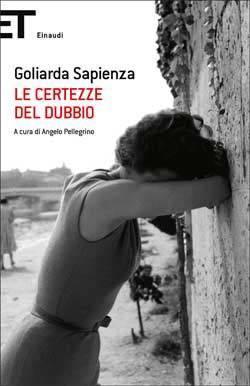 Le certezze del dubbio  by  Goliarda Sapienza