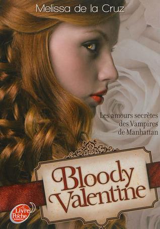 Bloody Valentine (Les Vampires de Manhattan, #5.5)  by  Melissa de la Cruz