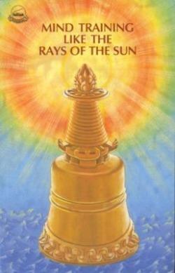 Mind Training Like the Rays of the Sun  by  Nam-Kha Pel